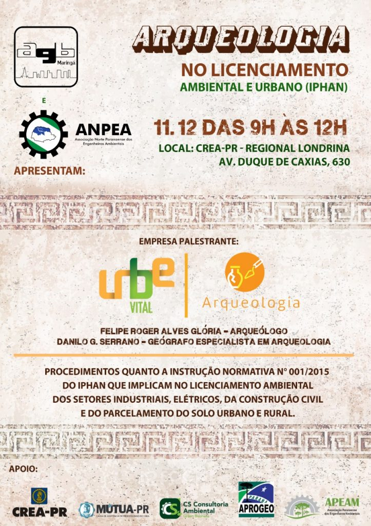 Palestra: Arqueologia no Licenciamento Ambiental e Urbano (IPHAN)